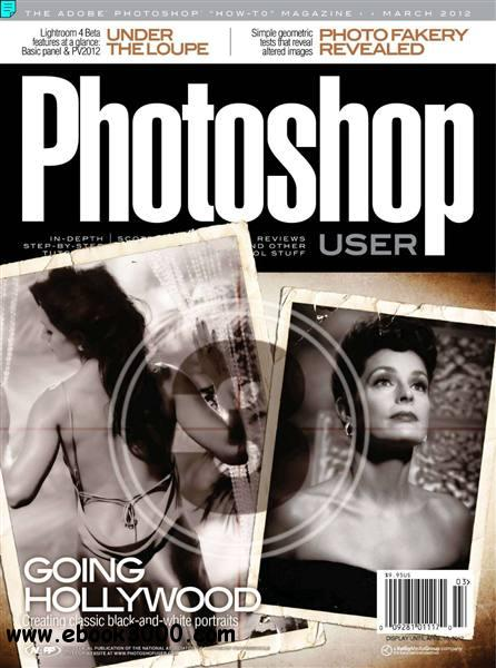Photoshop User - March 2012 free download