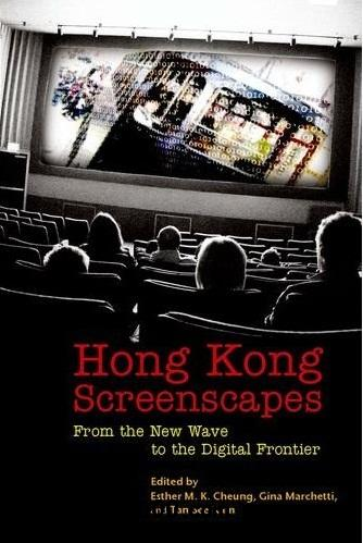Hong Kong Screenscapes: From the New Wave to the Digital Frontier free download