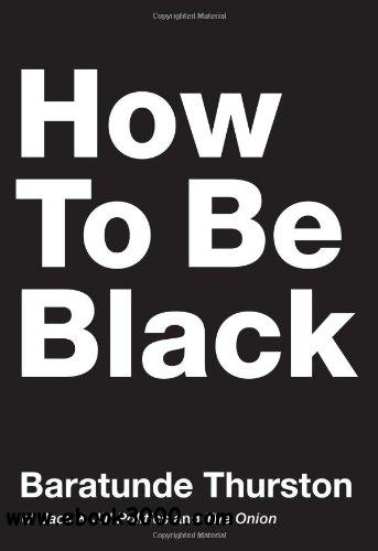 How to Be Black free download