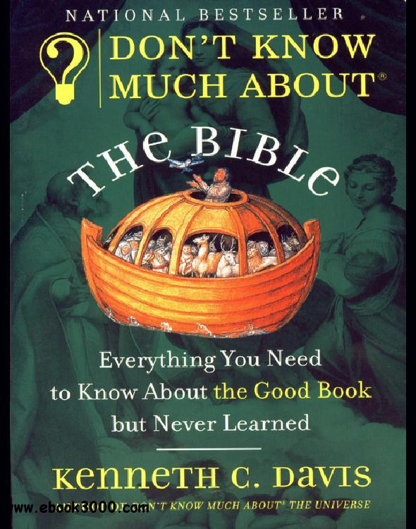 Don't Know Much About the Bible: Everything You Need to Know About the Good Book but Never Learned free download
