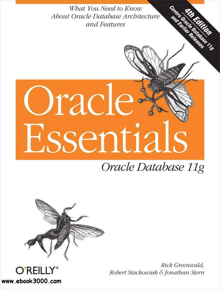 Oracle Essentials: Oracle Database 11g free download