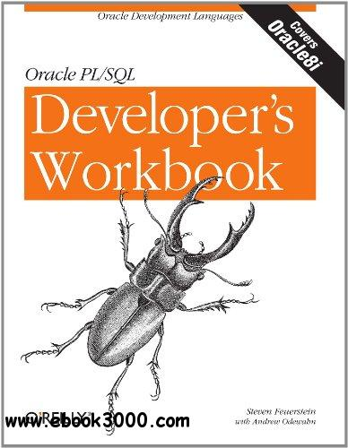 racle PL/SQL Programming: A Developer's Workbook free download