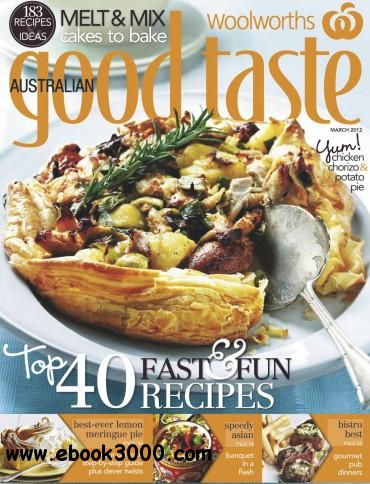 Woolworths Australian Good Taste - March 2012 free download