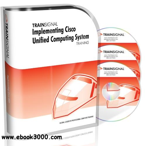 Implementing Cisco Unified Computing System (UCS) Training free download