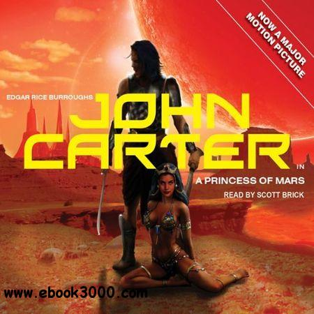 Edgar Rice Burroughs - John Carter - Princess of Mars free download