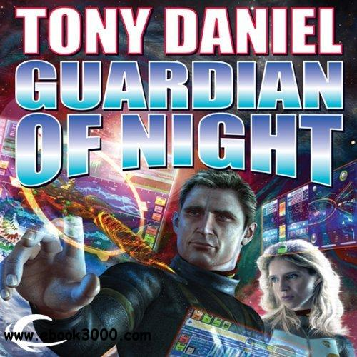 Tony Daniel - Guardian Of Night [Audiobook] free download