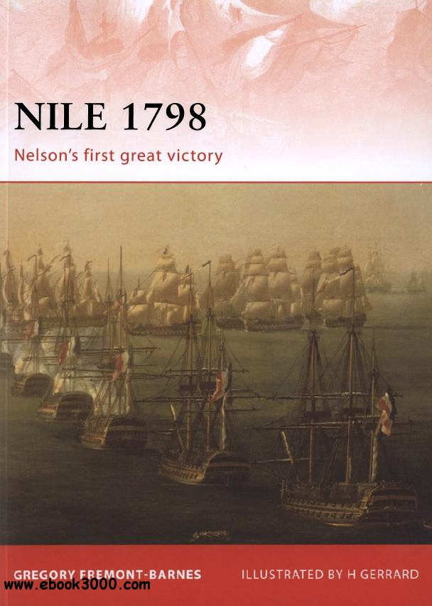 Nile 1798: Nelson's First Great Victory (Osprey Campaign 230) free download