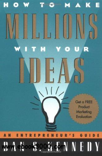 How to make Millions with your Ideas free download