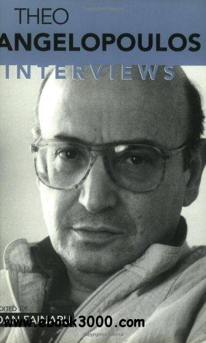 Theo Angelopolous: Interviews (Conversations with Filmmakers) free download