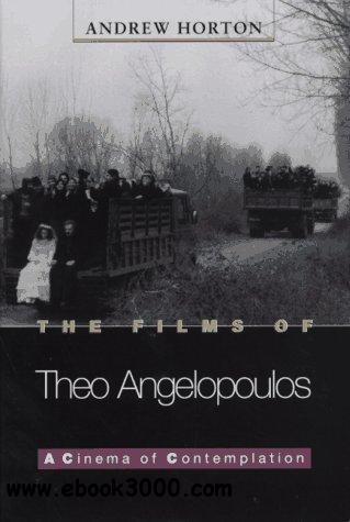 The Films of Theo Angelopoulos: A Cinema of Contemplation free download