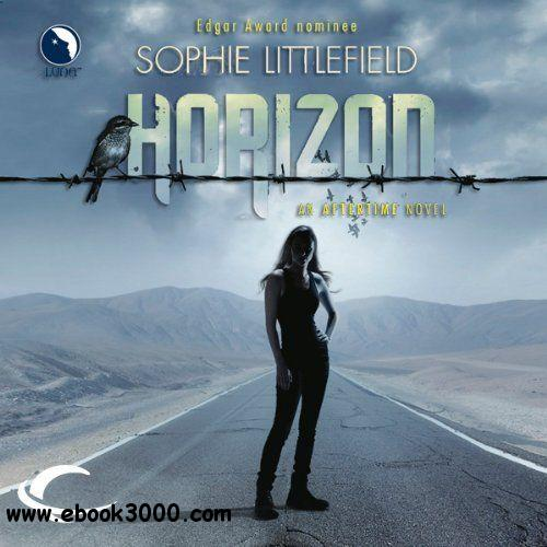 Horizon: An Aftertime Novel, Book 3 (Audiobook) free download