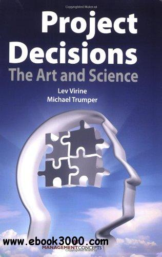 Project Decisions: The Art and Science free download