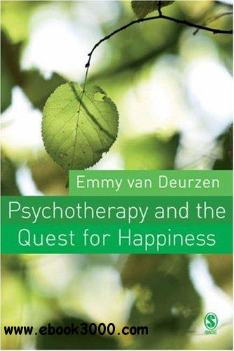 Psychotherapy and the Quest for Happiness free download