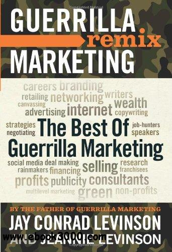 The Best of Guerrilla Marketing - Guerrilla Marketing Remix free download