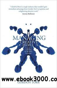 Managing Creative People: Lessons in Leadership for the Ideas Economy free download