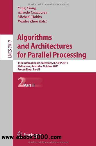 Algorithms and Architectures for Parallel Processing, Part II free download