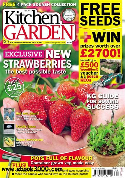 Kitchen Garden - April 2012 free download