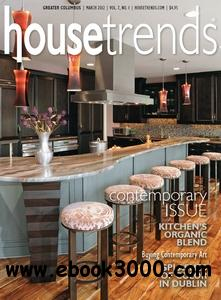 Housetrends Greater Columbus - March 2012 free download