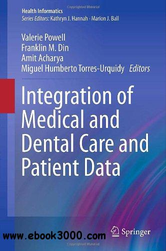 Integration of Medical and Dental Care and Patient Data free download