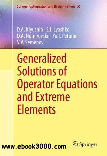 Generalized Solutions of Operator Equations and Extreme Elements free download