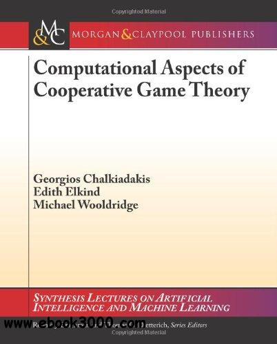 Computational Aspects of Cooperative Game Theory free download