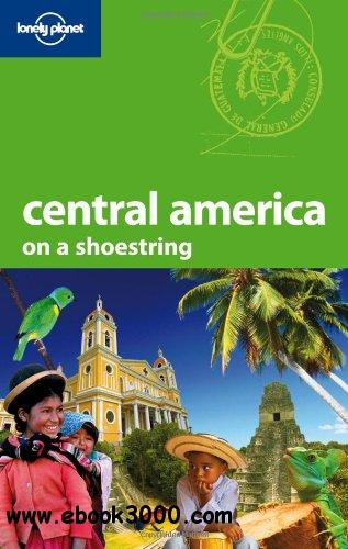 Lonely Planet Central America (Shoestring Travel Guide) free download