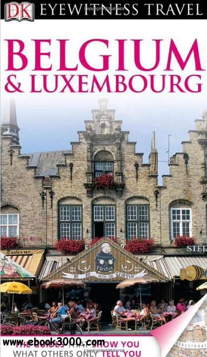 Belgium and Luxembourg (EYEWITNESS TRAVEL GUIDE) free download