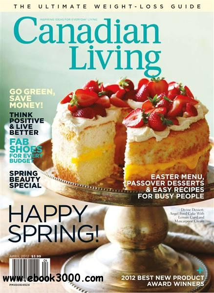 Canadian Living - April 2012 free download