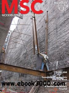 Modern Steel Construction - March 2012 free download