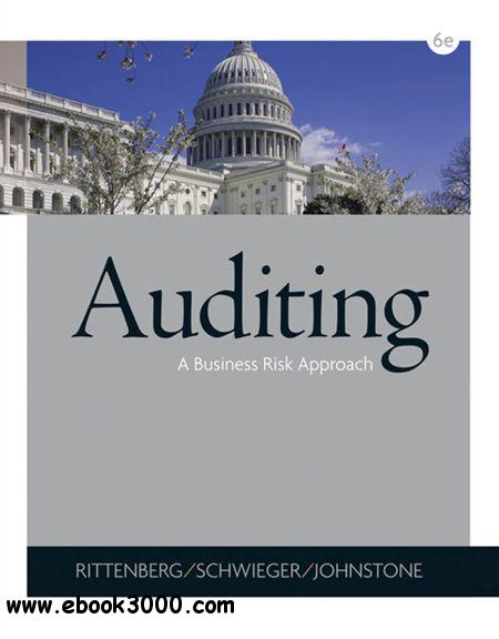Auditing: A Business Risk Approach, 6 edition free download