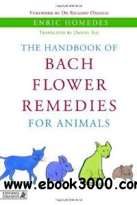 The Handbook of Bach Flower Remedies for Animals free download