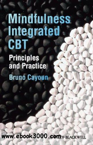Mindfulness-integrated CBT: Principles and Practice free download