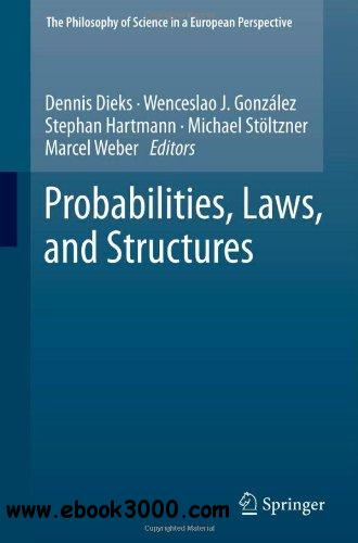 Probabilities, Laws, and Structures free download