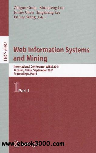 Web Information Systems and Mining free download