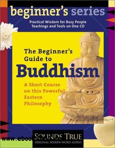 The Beginner's Guide to Buddhism (Audiobook) free download