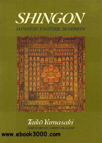 Shingon: Japanese Esoteric Buddhism free download