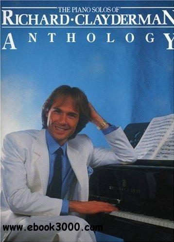 The Piano Solos of Richard Clayderman Anthology free download