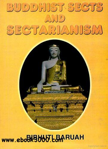 Buddhist Sects and Sectarianism free download