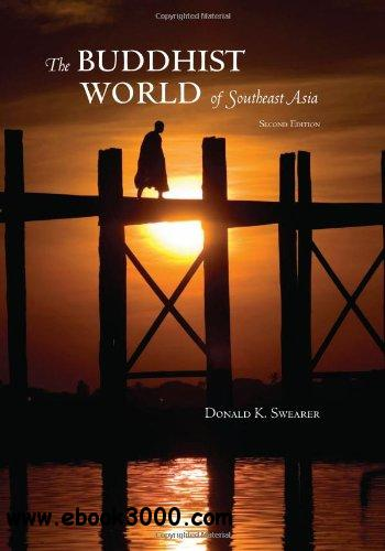 The Buddhist World of Southeast Asia free download
