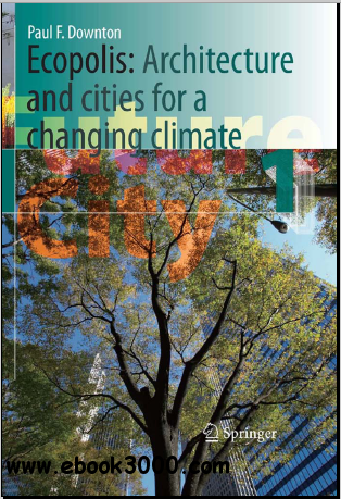 Ecopolis: Architecture and Cities for a Changing Climate (Future City) free download