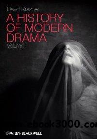 A History of Modern Drama free download