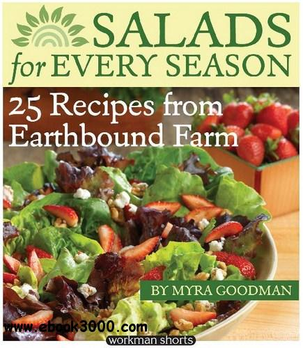 Salads for Every Season: 25 Salads from Earthbound Farm free download