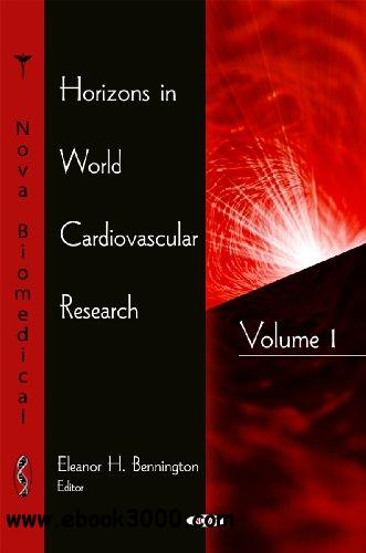 Horizons in World Cardiovascular Research free download