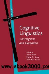 Cognitive Linguistics: Convergence and Expansion (Human Cognitive Processing) free download