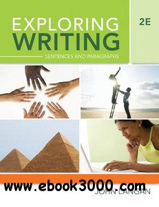 Exploring Writing: Sentences and Paragraphs (2nd Edition) free download