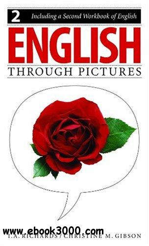 English Through Pictures, Book 2 and A Second Workbook of English free download