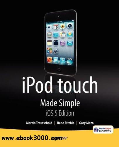 iPod touch Made Simple, iOS 5 Edition free download