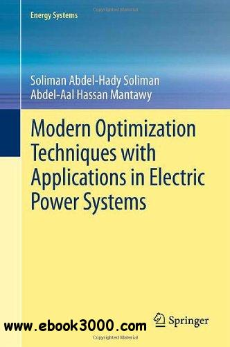 Modern Optimization Techniques with Applications in Electric Power Systems (Energy Systems) free download