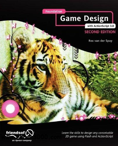 Foundation Game Design with ActionScript 3.0 free download