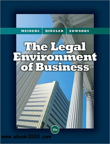 The Legal Environment of Business, 10 edition free download